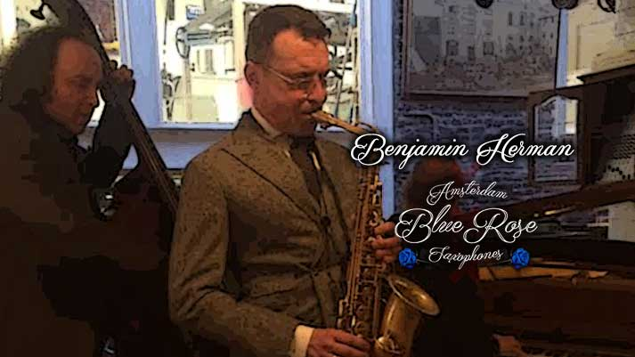 Blue Rose Saxophones - Benjamin Herman - Blue Rose Lady
